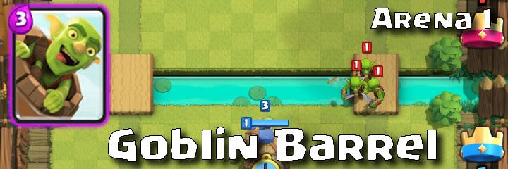 Clash Royale - Arena 1 - Goblin Barrel