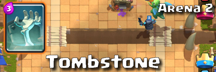 Clash Royale - Arena 2 - Tombstone