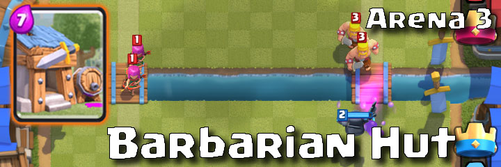 Clash Royale - Arena 3 - Barbarian Hut
