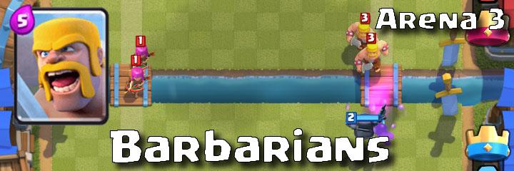 Clash Royale - Arena 3 - Barbarians
