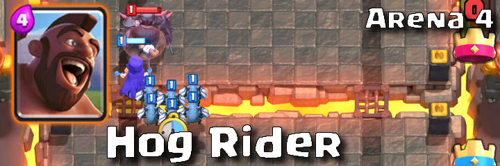 Clash Royale - Arena 4 - Hog Rider
