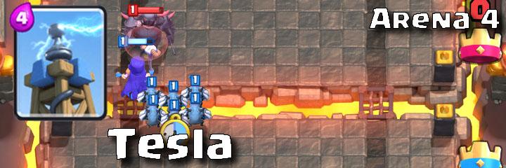 Clash Royale - Arena 4 - Tesla