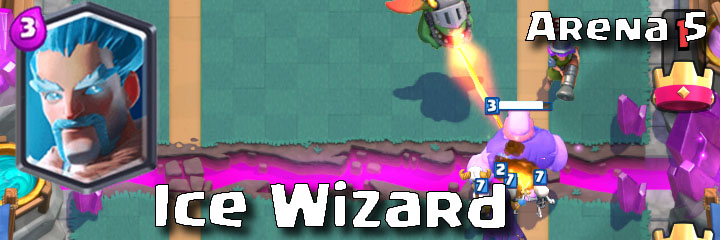 Clash Royale - Arena 5 - Ice Wizard