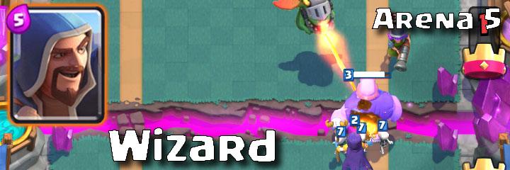 Clash Royale - Arena 5 - Wizard