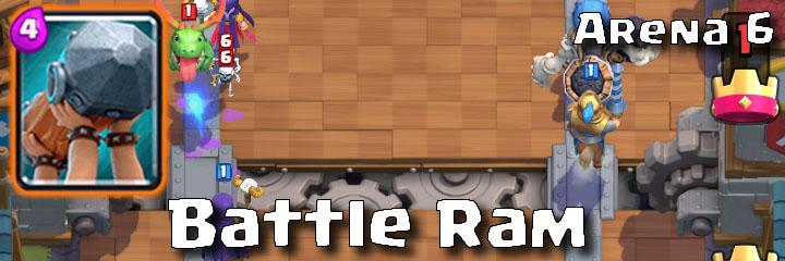 Clash Royale - Arena 6 - Battle Ram