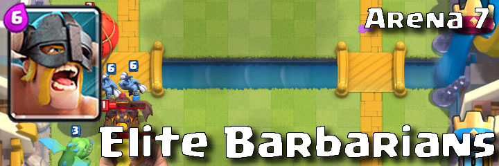 Clash Royale - Arena 7 - Elite Barbarians