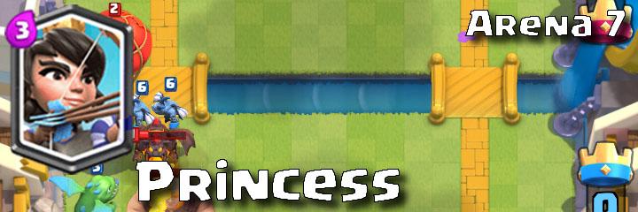 Clash Royale - Arena 7 - Princess