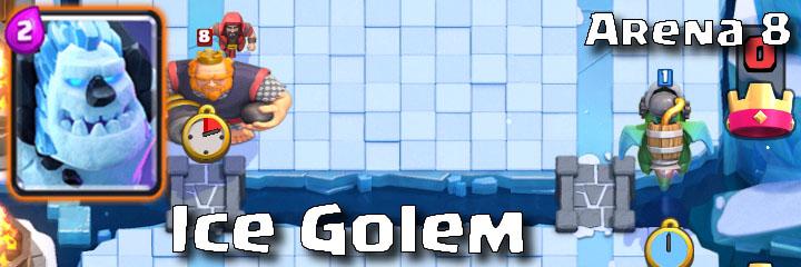 Clash Royale - Arena 8 - Ice Golem