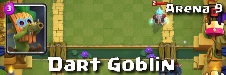 Clash Royale - Arena 9 - Dart Goblin