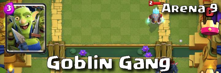 Clash Royale - Arena 9 - Goblin Gang