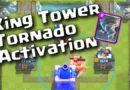 Clash Royale Master King Tower Tornado Activation