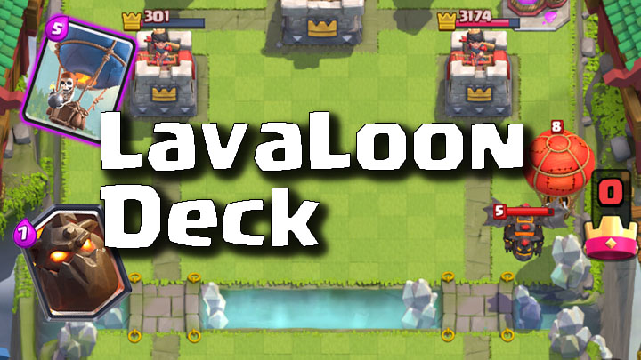 Clash Royale Master LavaLoon Deck