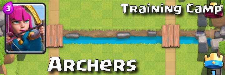 Clash Royale - Training Camp - Archers
