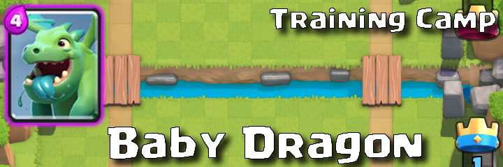 Clash Royale - Training Camp - Baby Dragon