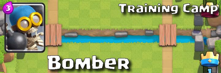 Clash Royale - Training Camp - Bomber