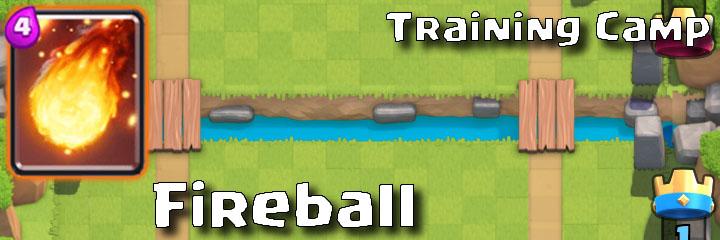 Clash Royale - Training Camp - Fireball