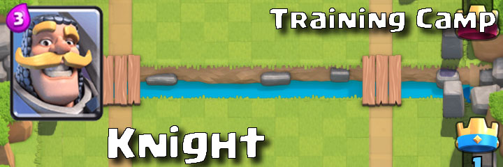 Clash Royale - Training Camp - Knight