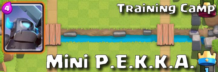 Clash Royale - Training Camp - Mini-P.E.K.K.A.