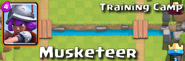 Clash Royale - Training Camp - Musketeer