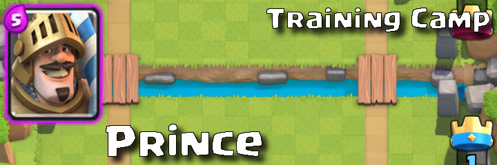 Clash Royale - Training Camp - Prince