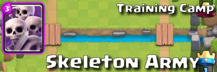 Clash Royale - Training Camp - Skeleton Army