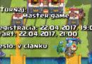 Clash Royale Master Turnaj 22.04.2017