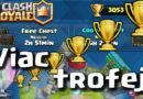 Clash Royale Master Viac Trofeji